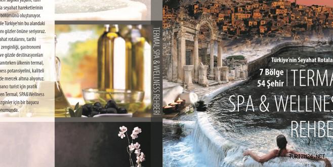 Türkiye'nin Termal, SPA&Wellness noktaları kitap haline getirildi